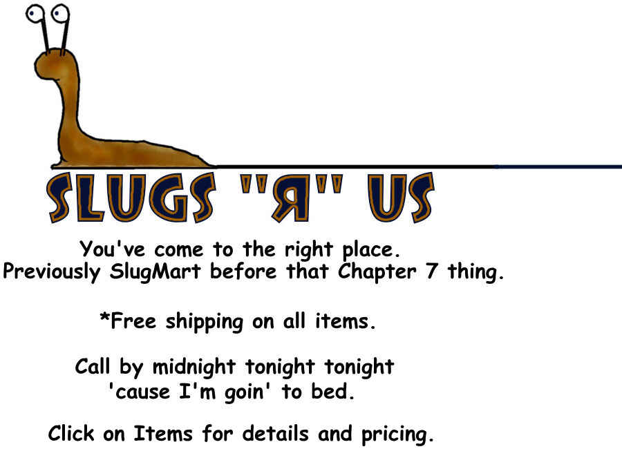slugs-r-us-2.jpg